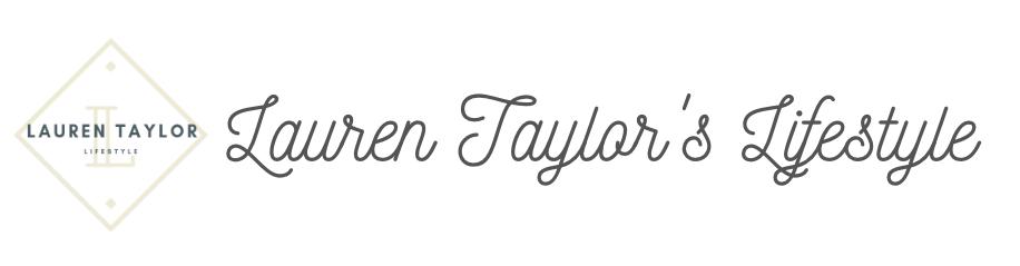 Lauren Taylor's Lifestyle